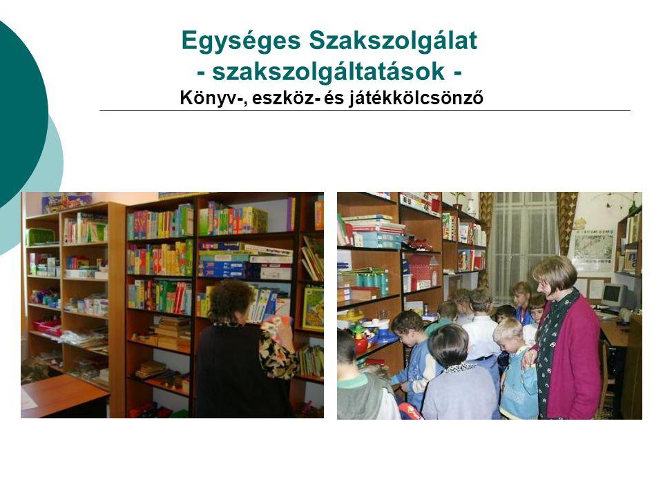 Egységes Szakszolgálat - szakszolgáltatások - Könyv-, eszköz- és játékkölcsönző
