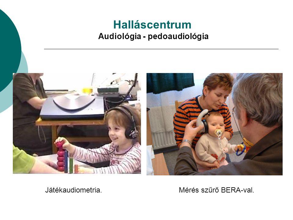 Halláscentrum Audiológia - pedoaudiológia