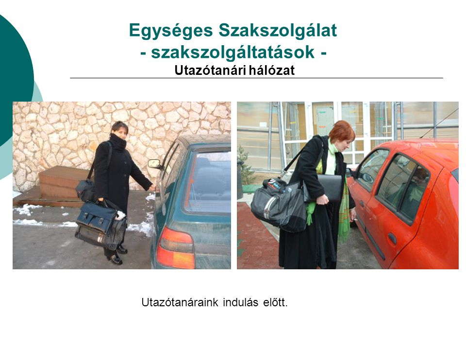 Egységes Szakszolgálat - szakszolgáltatások - Utazótanári hálózat