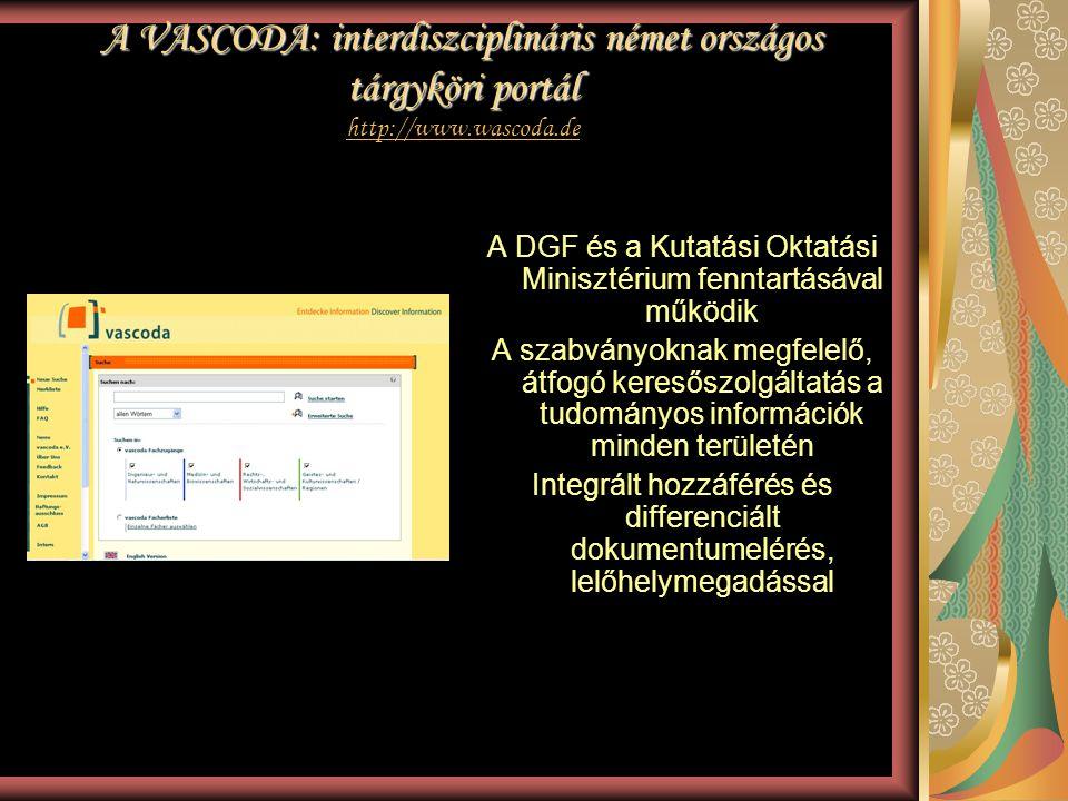 A DGF és a Kutatási Oktatási Minisztérium fenntartásával működik