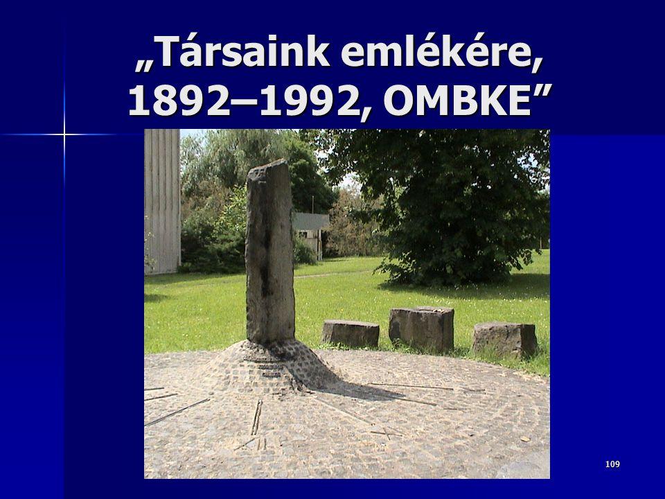 """""""Társaink emlékére, 1892–1992, OMBKE"""