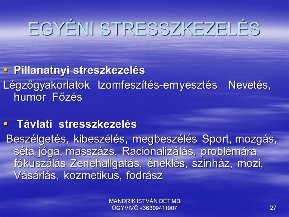 EGYÉNI STRESSZKEZELÉS