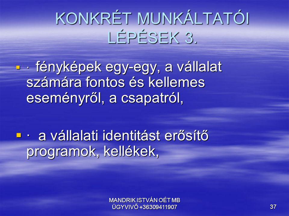 KONKRÉT MUNKÁLTATÓI LÉPÉSEK 3.