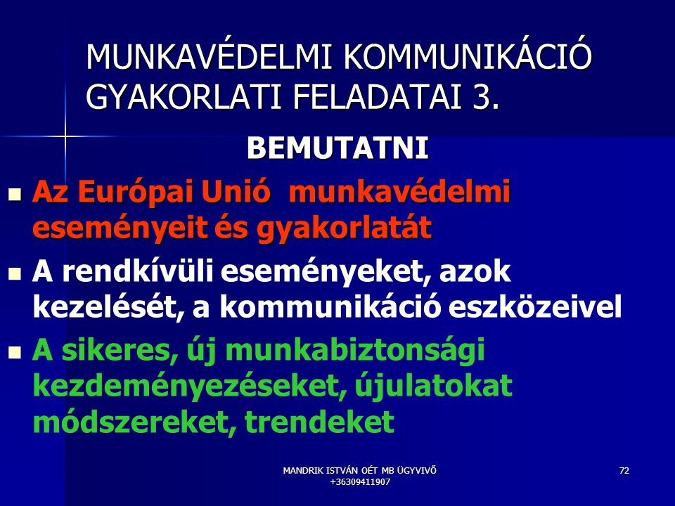 MUNKAVÉDELMI KOMMUNIKÁCIÓ GYAKORLATI FELADATAI 3.