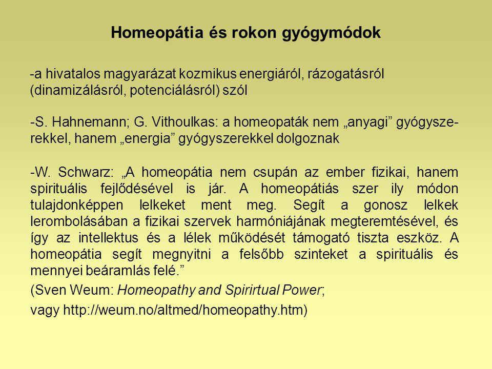 Homeopátia és rokon gyógymódok