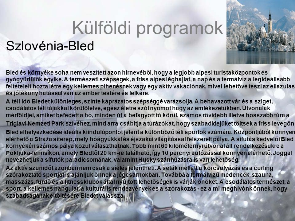 Külföldi programok Szlovénia-Bled