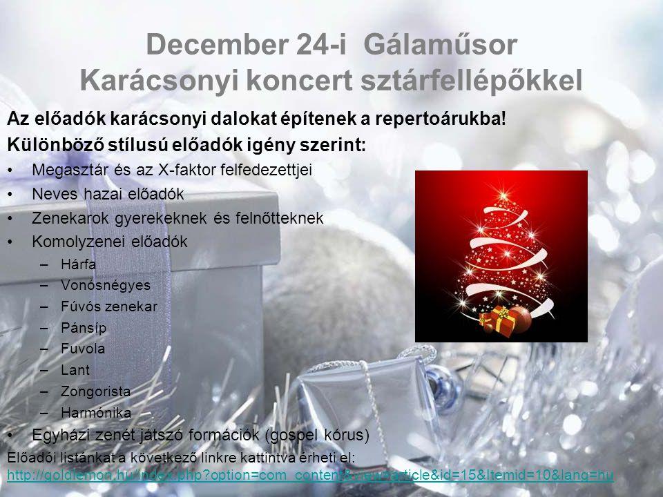 December 24-i Gálaműsor Karácsonyi koncert sztárfellépőkkel