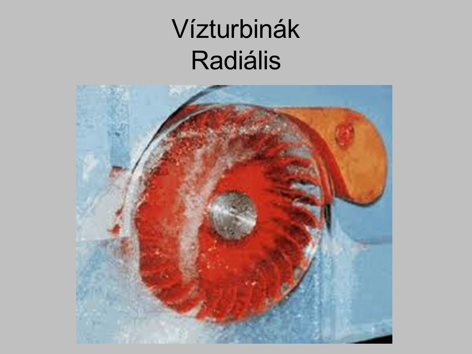 Vízturbinák Radiális