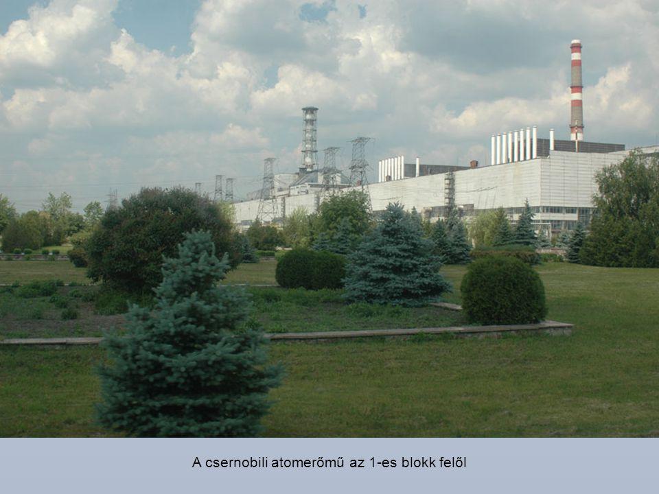 A csernobili atomerőmű az 1-es blokk felől