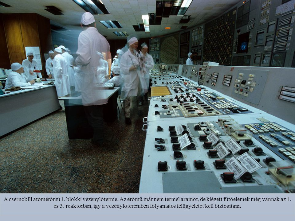 A csernobili atomerőmű 1. blokki vezénylőterme