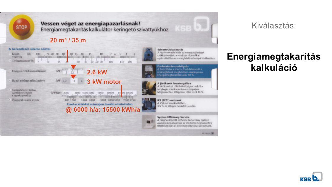 Kiválasztás: Energiamegtakarítás kalkuláció