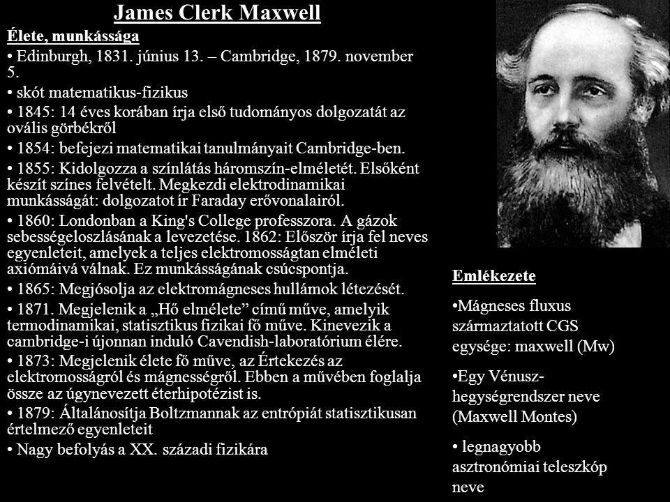 James Clerk Maxwell Élete, munkássága
