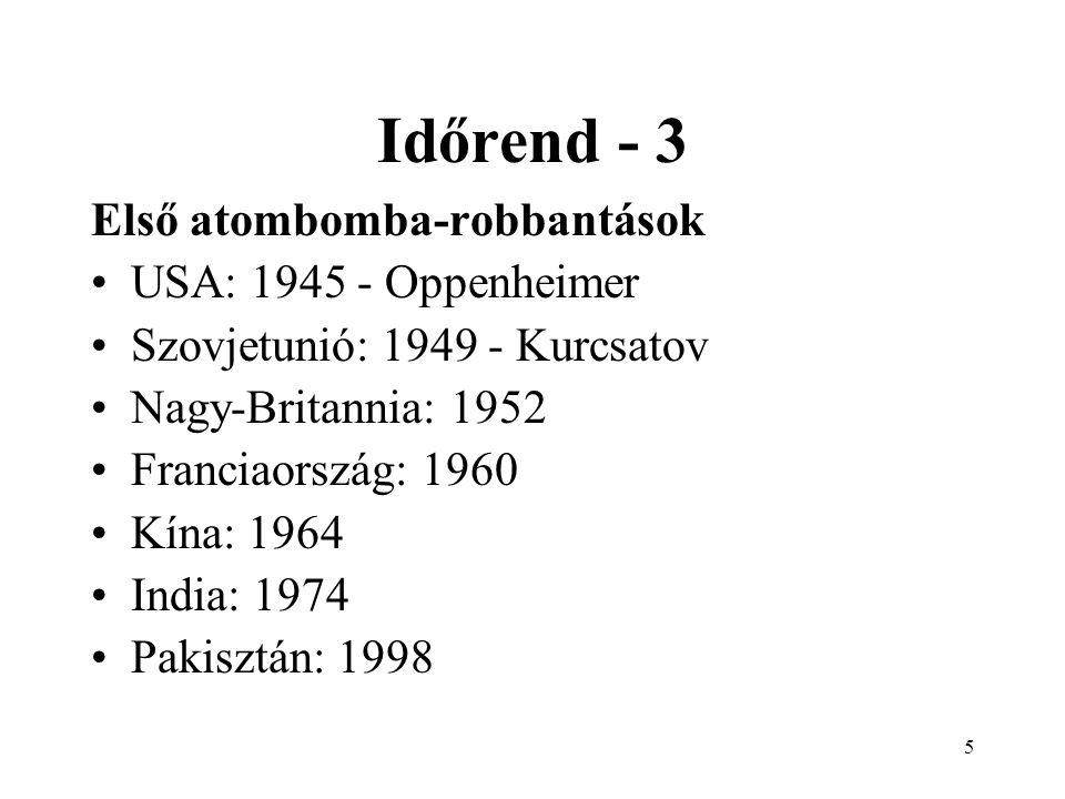 Időrend - 3 Első atombomba-robbantások USA: 1945 - Oppenheimer