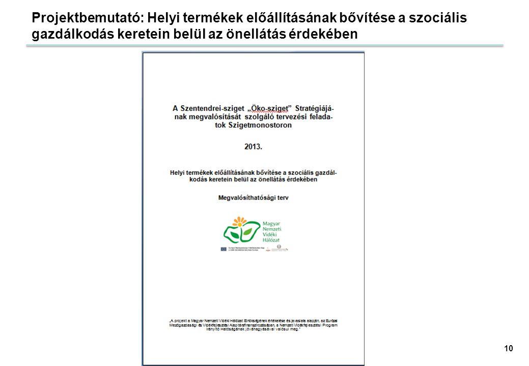 Projektbemutató: Helyi termékek előállításának bővítése a szociális gazdálkodás keretein belül az önellátás érdekében