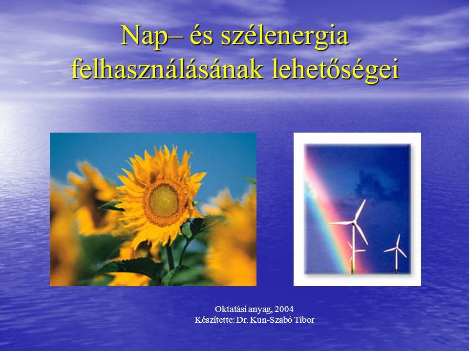 Nap– és szélenergia felhasználásának lehetőségei