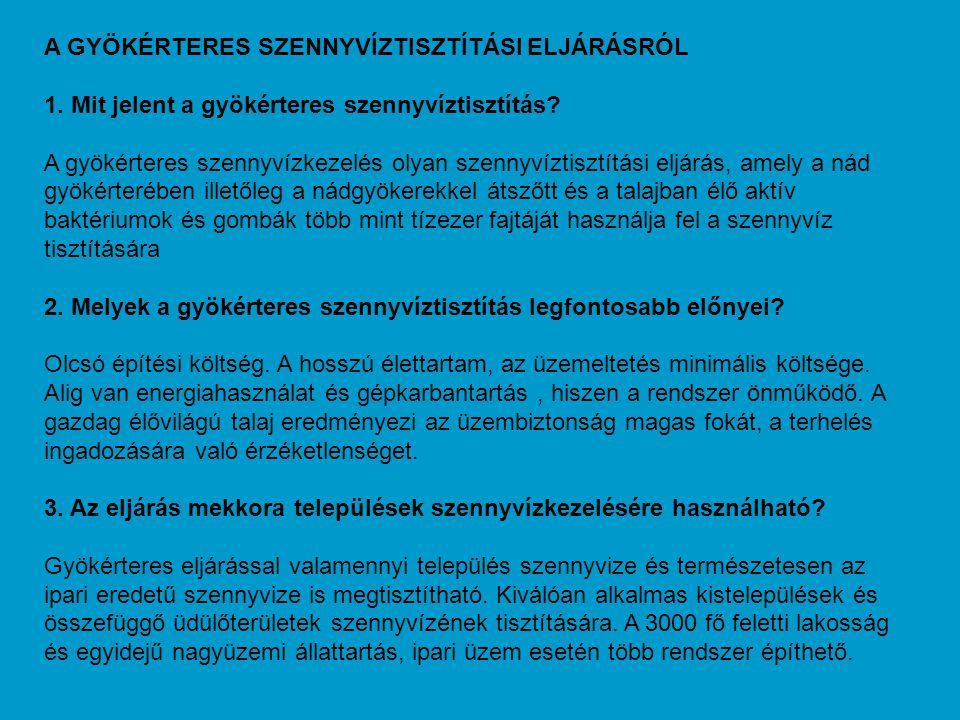 A GYÖKÉRTERES SZENNYVÍZTISZTÍTÁSI ELJÁRÁSRÓL
