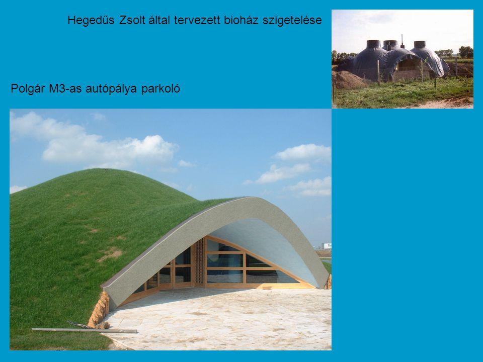 Hegedűs Zsolt által tervezett bioház szigetelése