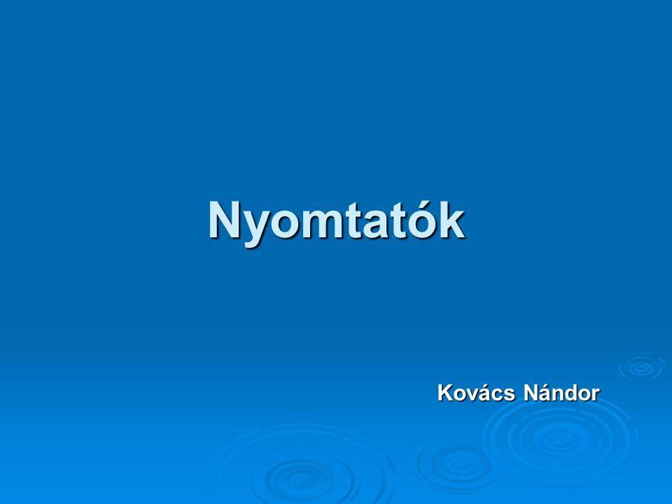 Nyomtatók Kovács Nándor