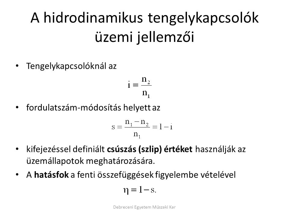 A hidrodinamikus tengelykapcsolók üzemi jellemzői