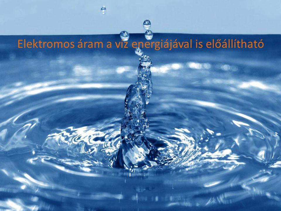 Elektromos áram a víz energiájával is előállítható