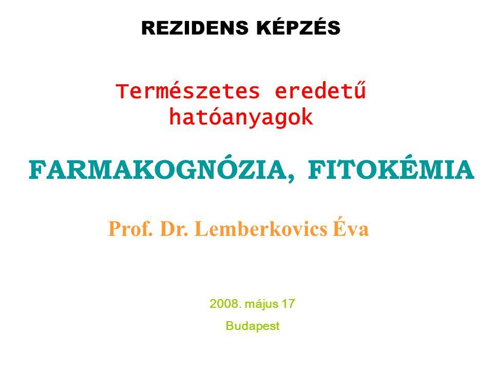FARMAKOGNÓZIA, FITOKÉMIA