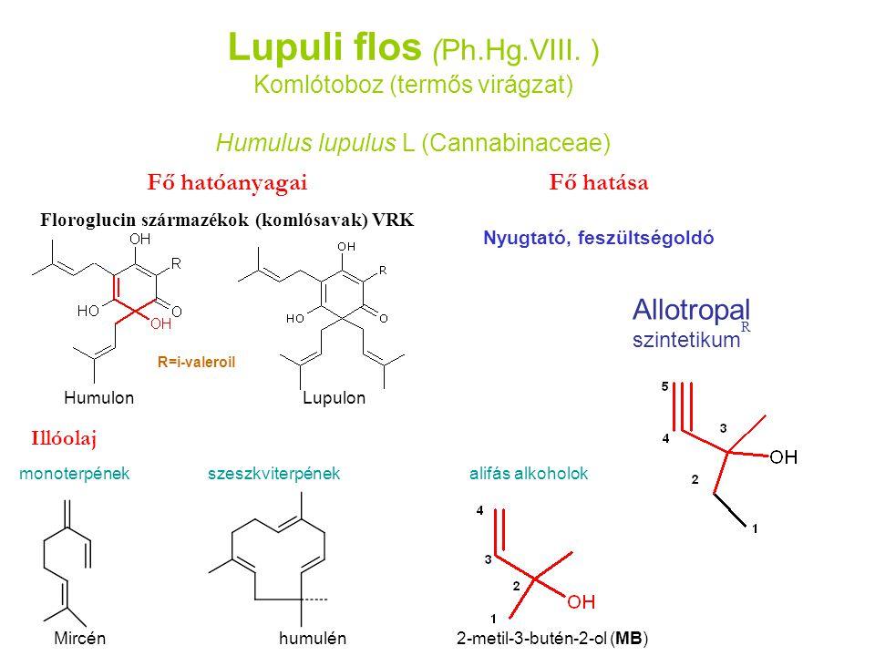 Floroglucin származékok (komlósavak) VRK Nyugtató, feszültségoldó
