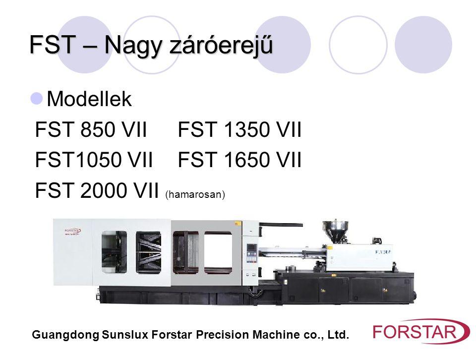 FST – Nagy záróerejű Modellek FST 850 VII FST 1350 VII