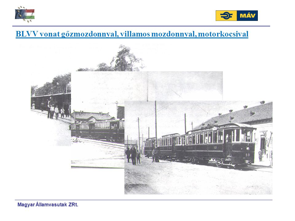 BLVV vonat gőzmozdonnyal, villamos mozdonnyal, motorkocsival