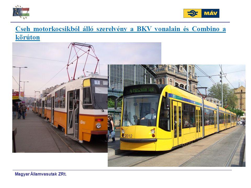 Cseh motorkocsikból álló szerelvény a BKV vonalain és Combino a körúton