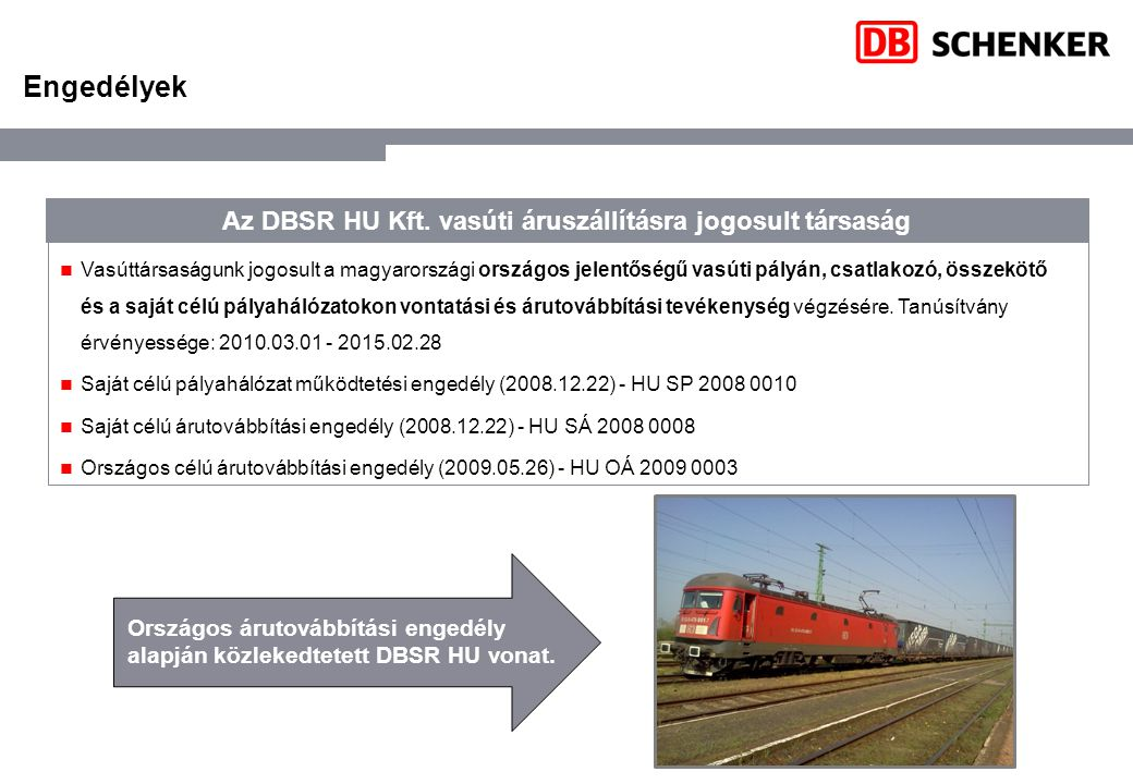 Az DBSR HU Kft. vasúti áruszállításra jogosult társaság