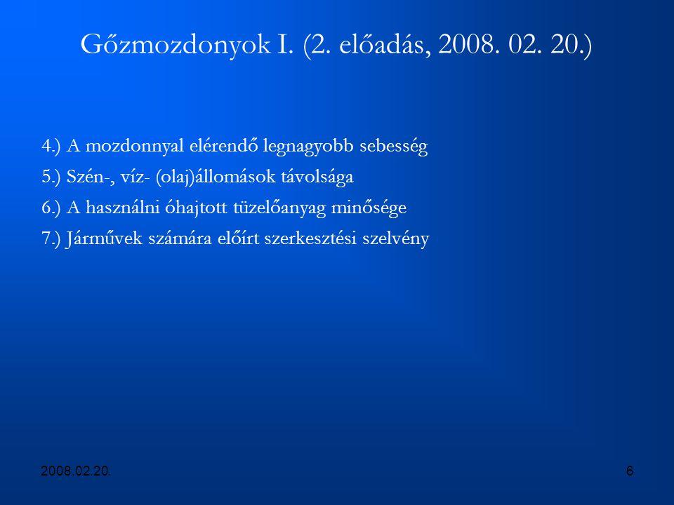 Gőzmozdonyok I. (2. előadás, 2008. 02. 20.)