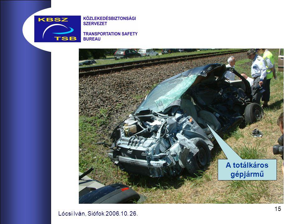 A totálkáros gépjármű Lócsi Iván, Siófok 2006.10. 26.