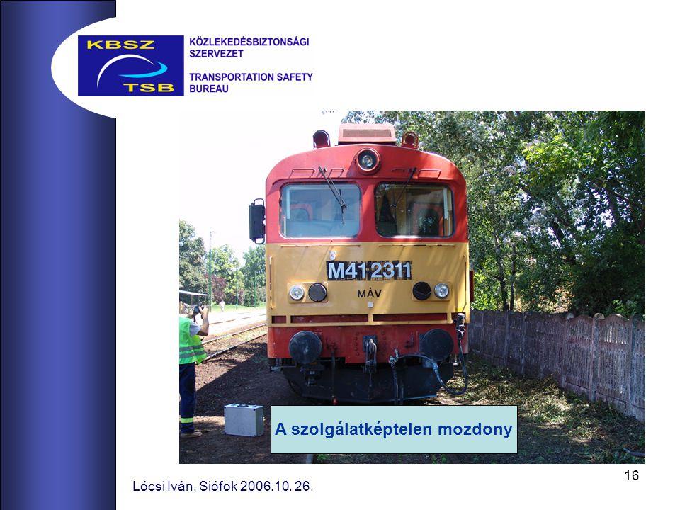A szolgálatképtelen mozdony