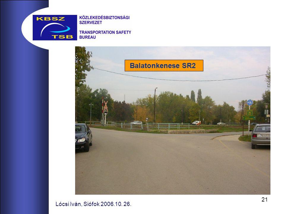 Balatonkenese SR2 Lócsi Iván, Siófok 2006.10. 26.
