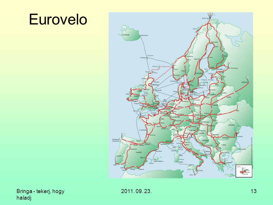 Eurovelo Bringa - tekerj, hogy haladj 2011. 09. 23.