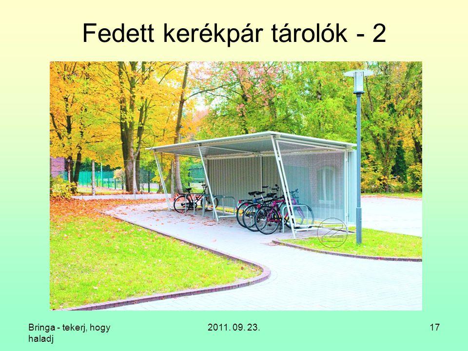Fedett kerékpár tárolók - 2