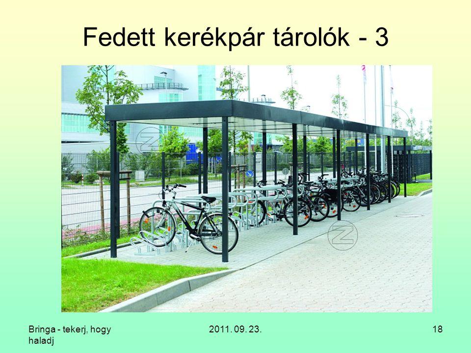 Fedett kerékpár tárolók - 3