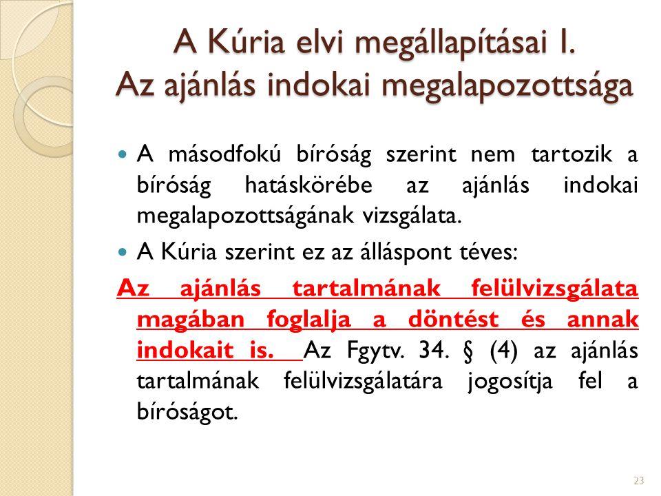 A Kúria elvi megállapításai I. Az ajánlás indokai megalapozottsága