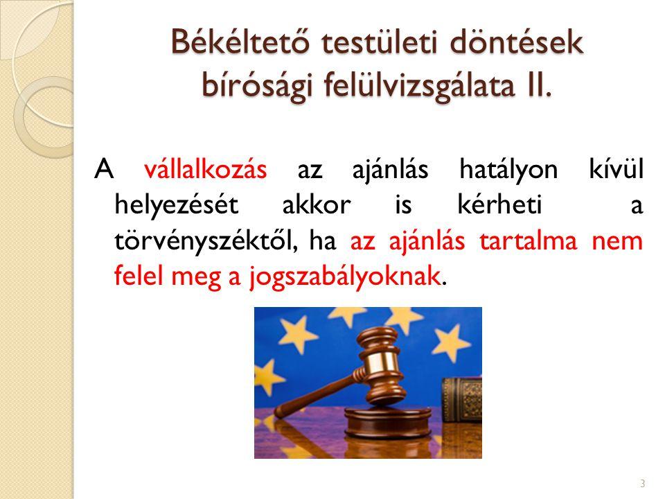 Békéltető testületi döntések bírósági felülvizsgálata II.
