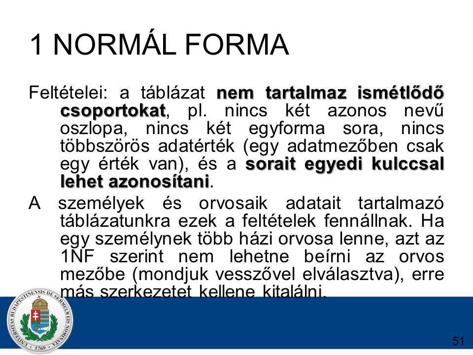 1 NORMÁL FORMA
