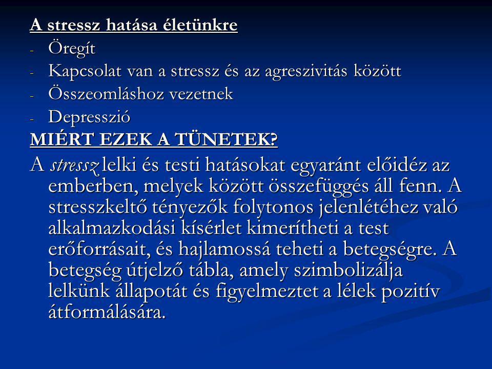 A stressz hatása életünkre