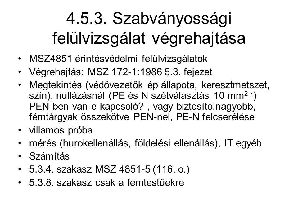 4.5.3. Szabványossági felülvizsgálat végrehajtása
