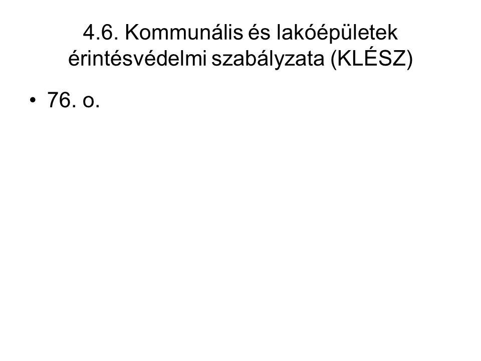 4.6. Kommunális és lakóépületek érintésvédelmi szabályzata (KLÉSZ)
