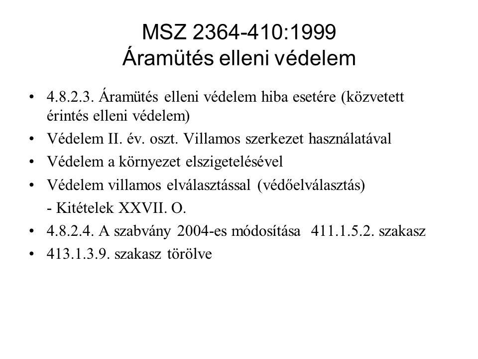 MSZ 2364-410:1999 Áramütés elleni védelem