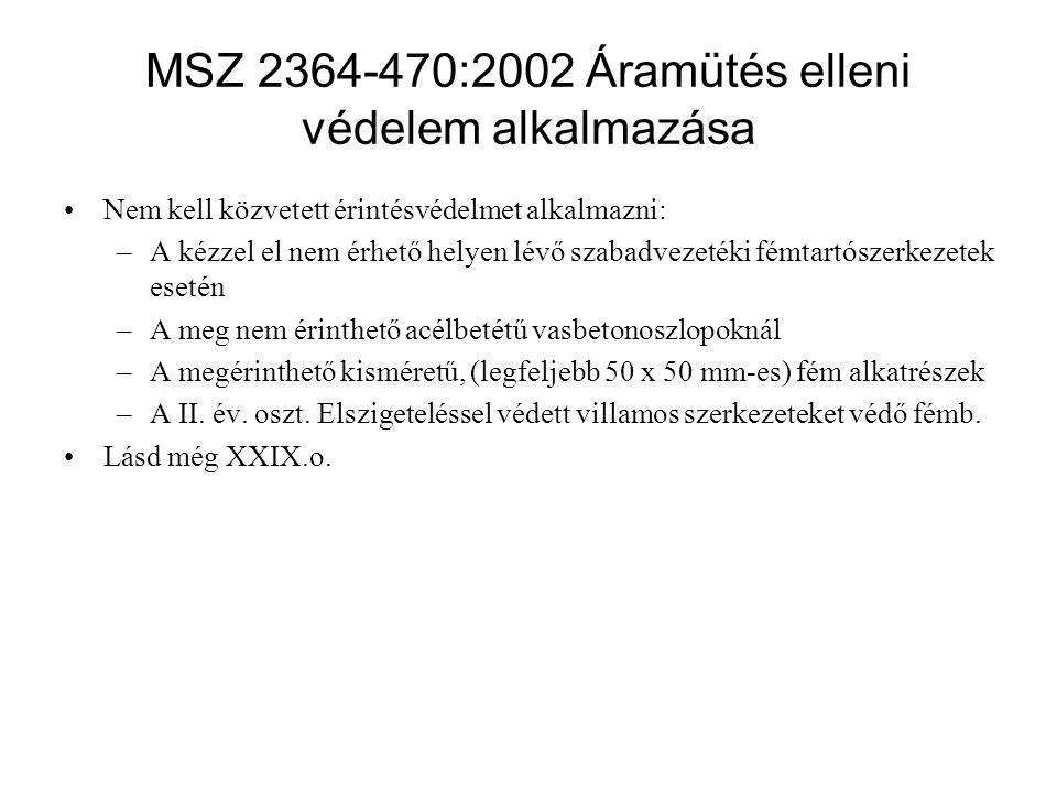 MSZ 2364-470:2002 Áramütés elleni védelem alkalmazása