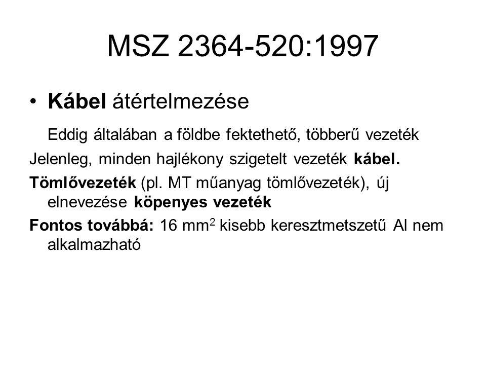 MSZ 2364-520:1997 Kábel átértelmezése