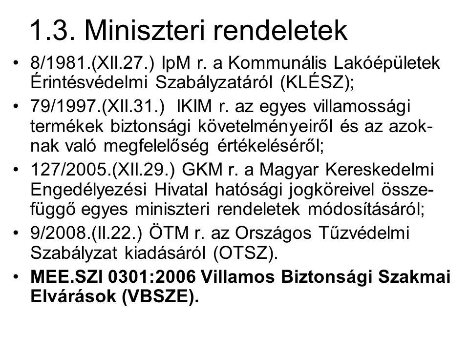 1.3. Miniszteri rendeletek