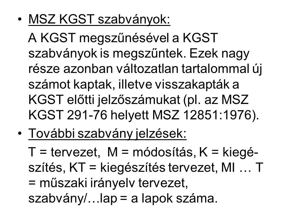 MSZ KGST szabványok: