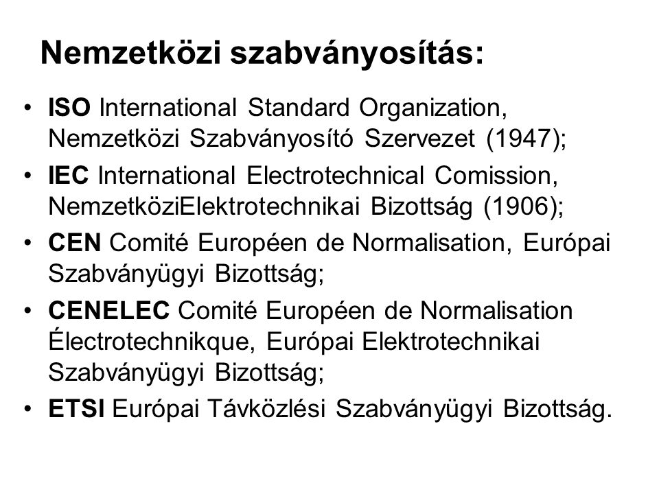 Nemzetközi szabványosítás: