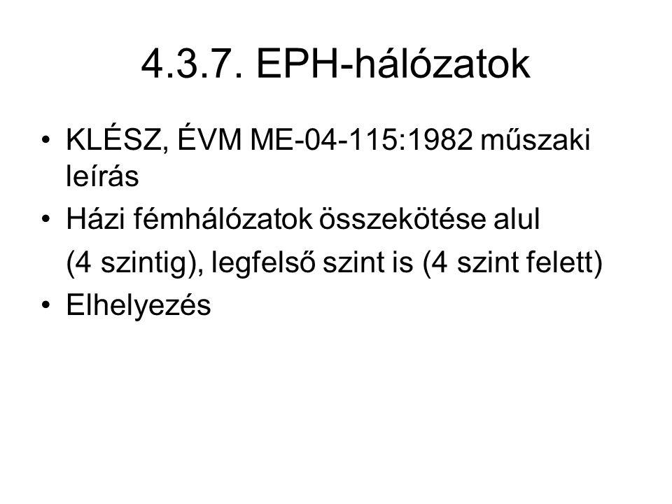 4.3.7. EPH-hálózatok KLÉSZ, ÉVM ME-04-115:1982 műszaki leírás